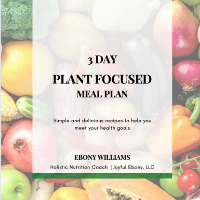 Plant focused meal plan