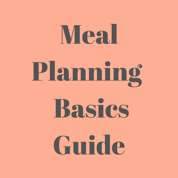 Meal Planning Basics Guide